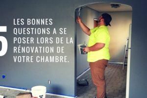 Les bonnes questions qu'il faut se poser avant d'entamer la rénovation de votre chambre.